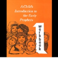 A Child's Introduction to the Early Prophets Workbook1
