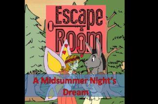 Midsummer Night's Dream Escape Room